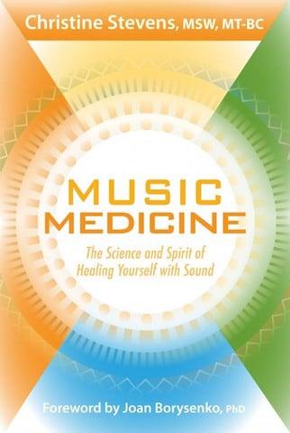 music medicine christine stevens - spiritueel medicijn
