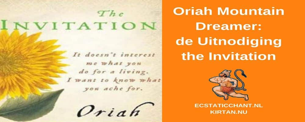 oriah mountain dreamer, de uitnodoging - the invitation