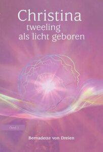 Tweeling als licht geboren, Christina von Dreien, boek, boeken