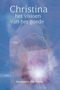Het visioen van het goede -  Christina von Dreien, boek, boeken