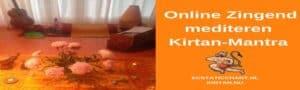 Online Zingend Mediteren Kirtan-Mantra